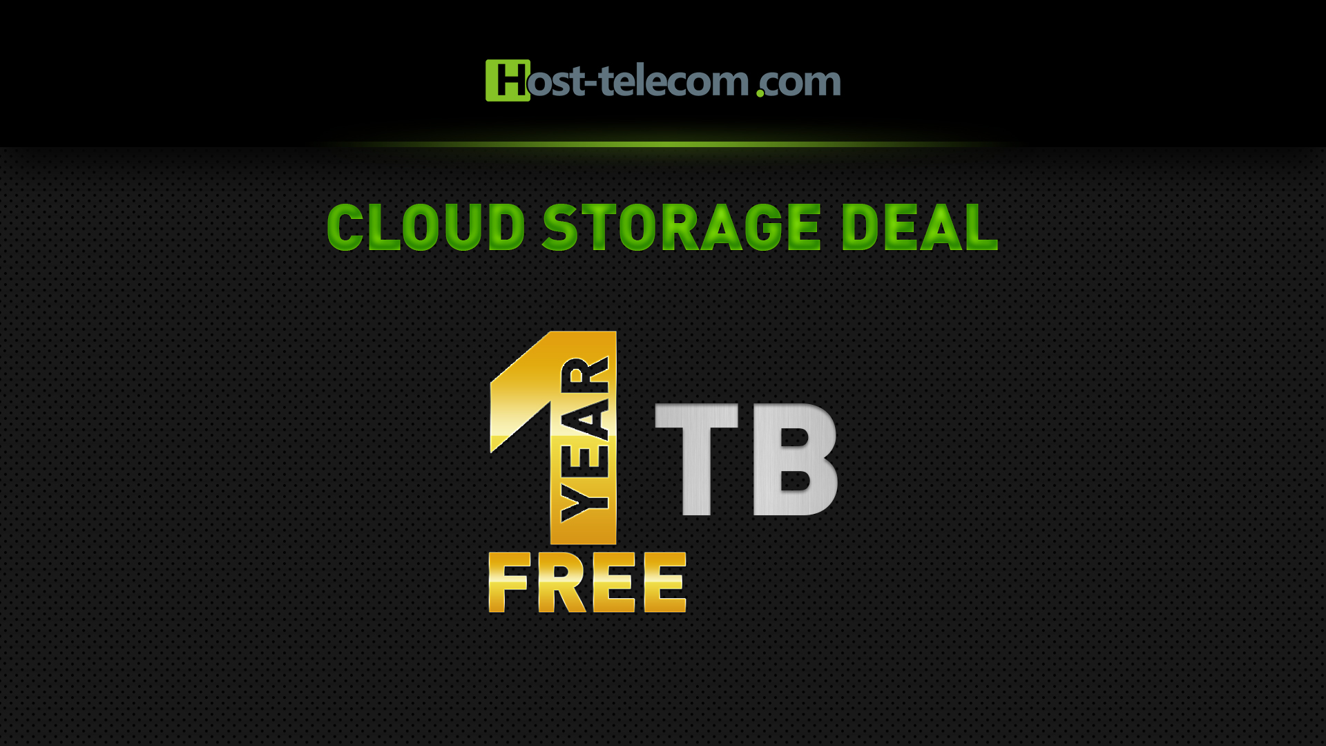 Free storage for any dedicated server or VPS order!