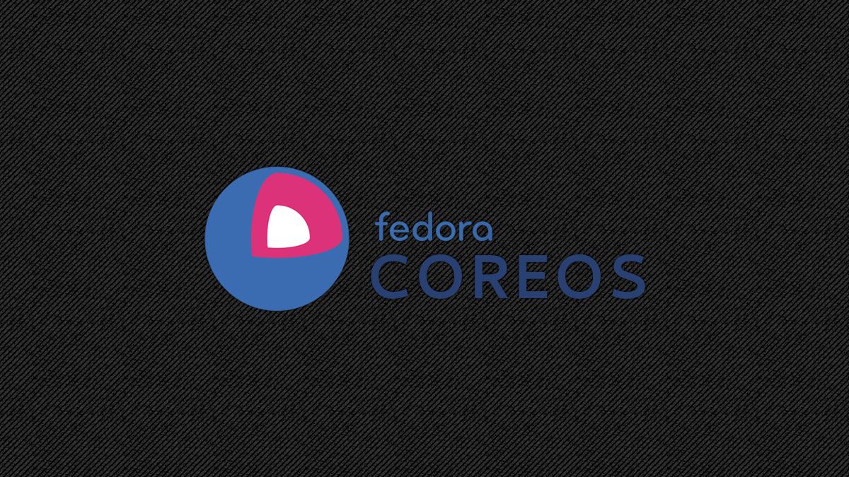 První vydání Fedora CoreOS je k dispozici pro všechny